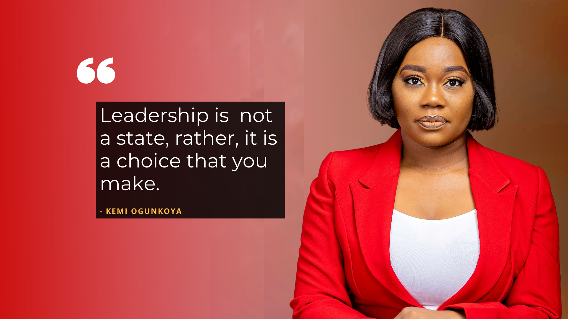 Copy of Copy of Leadership is a not a state, it is a choice you make (3)